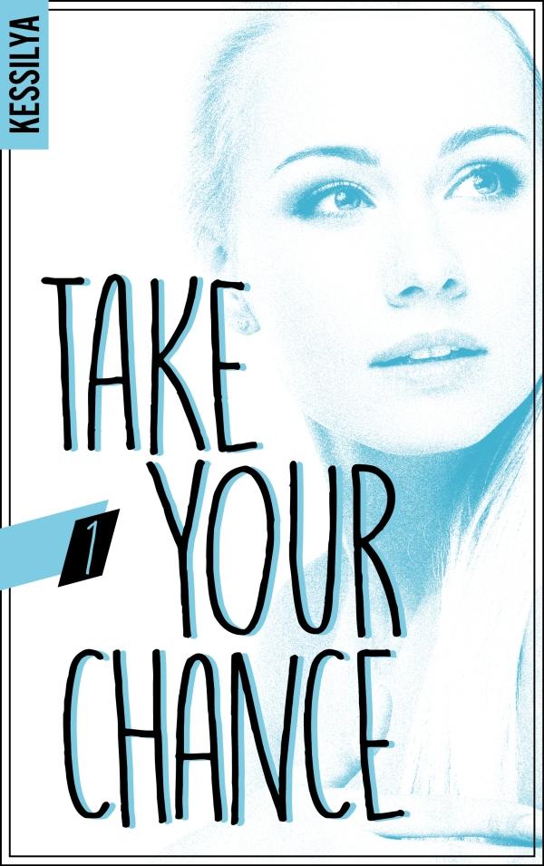 Take your chance - 1 - Zoé