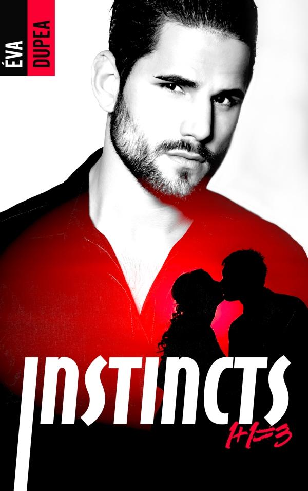Instincts - tome 1