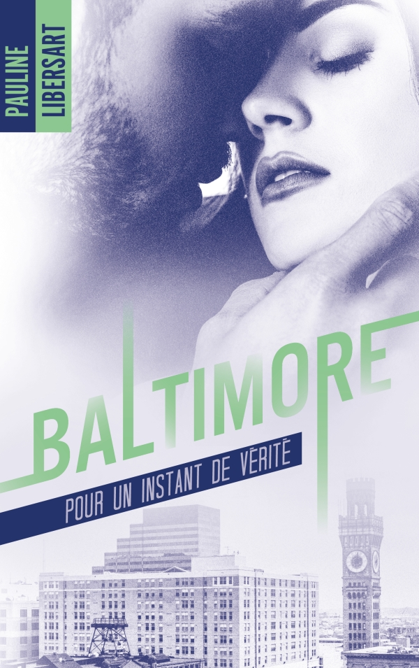 Baltimore - 1,5 - Pour un instant de vérité : une nouvelle dans l'univers de la série Baltimore