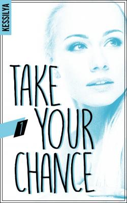 Take your chance - 1 - Zoé