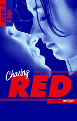 Chasing Red - tome 1