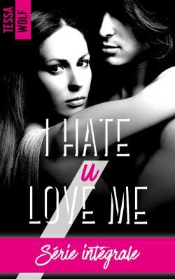 I hate u love me - l'intégrale