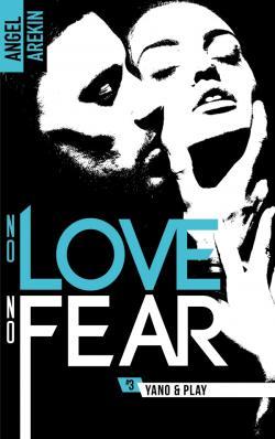 No Love No Fear Lintegrale Angel Arekin
