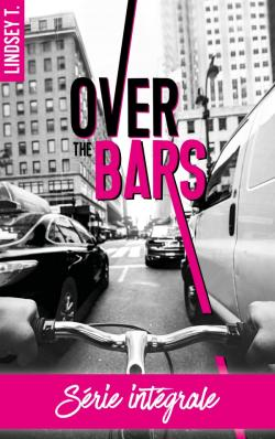 Over the bars - L'intégrale