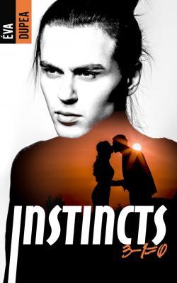 Instincts - Tome 2