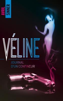 Véline - Journal d'un confineur