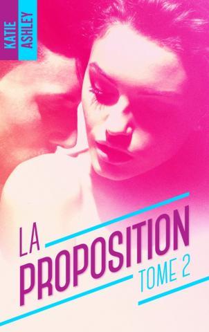 La Proposition - Tome 2