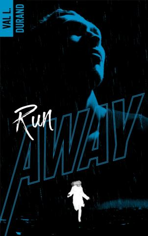 Run Away - tome 1
