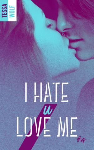 I hate u love me 4