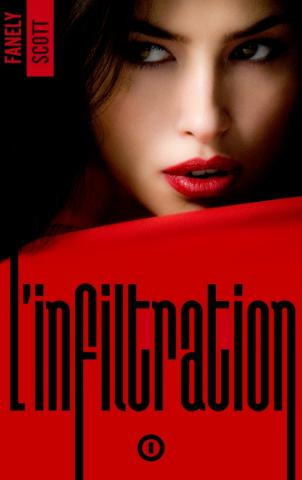 L'Infiltration - tome 1