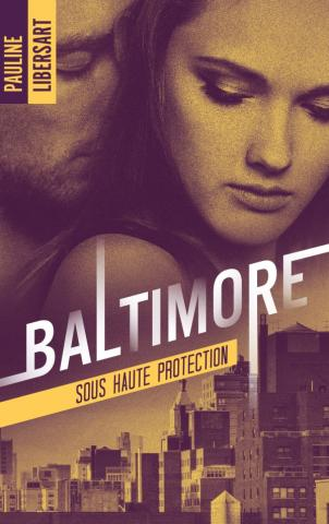 Baltimore 2 - Sous haute protection
