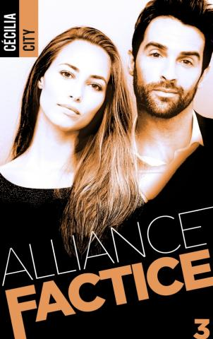 Alliance factice - Tome 3