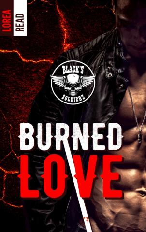 Black's soldiers T3 - Burned Love