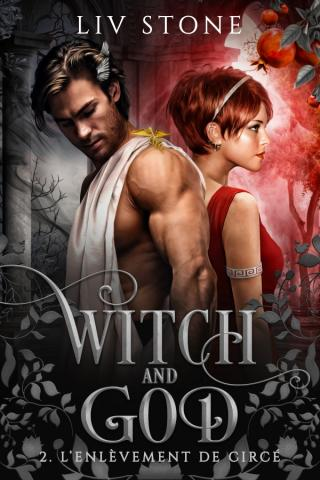 Witch and God - Tome 2